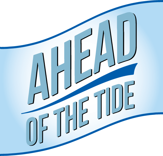Ahead of the Tide