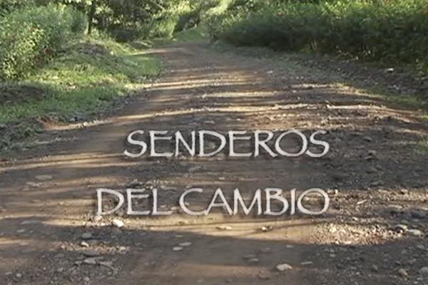 Costa Rica: Senderos del Cambio